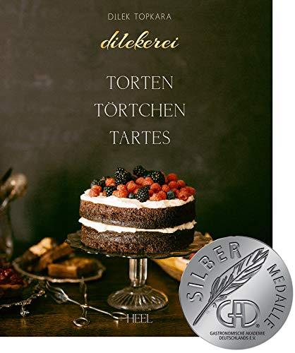 Dilekerei: Torten - Törtchen - Tartes