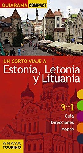 Estonia, Letonia y Lituania (Guiarama Compact - Internacional) por Anaya Touring