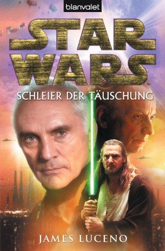 Star Wars - Schleier der Täuschung -