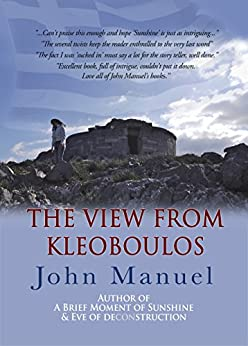 The View From Kleoboulos by [Manuel, John]