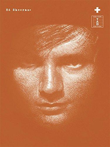 Ed Sheeran: + (TAB). Partitions pour Tablature Guitare, Guitare
