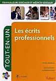 Les écrits professionnels tout-en-un - Travailleurs sociaux et médico-sociaux