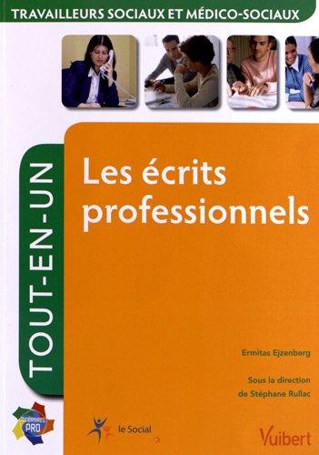 Les écrits professionnels tout-en-un : Travailleurs sociaux et médico-sociaux par Ermitas Ejzenberg