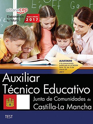 Auxiliar Técnico Educativo. Junta de Comunidades de Castilla-La Mancha. Test