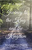 Journey to the King and the Kingdom: Revealed to Relate