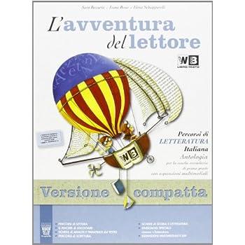 L'avventura Del Lettore. Letteratura. Ediz. Compatta. Con Espansione Online. Per La Scuola Media: 2