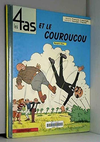 LES 4 AS ET LE COUROUCOU