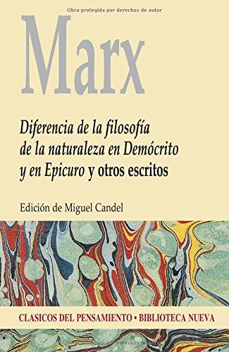 Diferencia de la filosofía de la naturaleza en Demócrito y en Epicuro y otros escritos (Clásicos de Biblioteca Nueva)