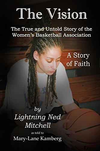 The Vision: Women's Basketball Association por Lightning N Mitchell