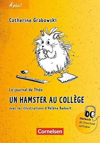 À plus! Nouvelle édition. Band 1. Un hamster au collège: Lektüre