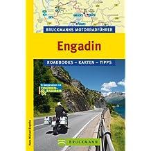 Engadin Roadbooks, Karten, Tipps; [in Kooperation mit Tourenfahrer - Motorrad-Reisen. Bruckmanns Motorradführer