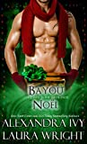 Bayou Noël (Bayou Heat) (English Edition)