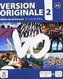 Version originale. Per le Scuole superiori. Con CD Audio. Con DVD: Version Originale 2 - Libro del alumno + CD + DVD