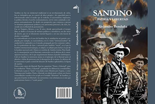 Sandino patria y libertad eBook: Alejandro Bendaña: Amazon.es ...