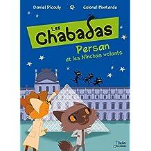 Persan contre les Ninchas volants - Les Chabadas T. 3
