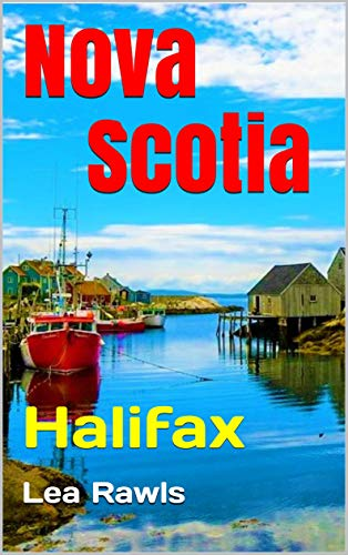 Nova Scotia: Halifax (Photo Book Book 205) (English Edition)