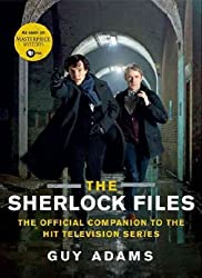 [ THE SHERLOCK FILES: THE OFFICIAL COMPANION TO THE HIT TELEVISION SERIES ] BY Adams, Guy ( AUTHOR )Jul-16-2013 ( Paperback )