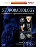 Neuroradiology: Key Differential Diagnoses and Clinical Questions: Expert Consult - Online and Print