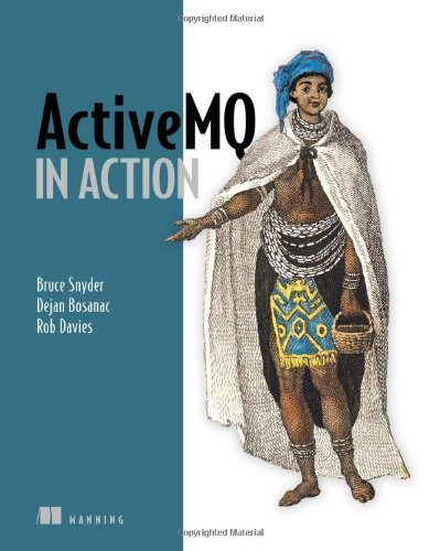 ActiveMQ in Action by Bruce Snyder (2011) Paperback