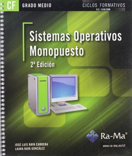 Sistemas Operativos Monopuesto. 2ª Edición (GRADO MEDIO)