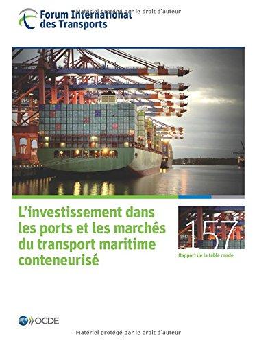 L'investissement dans les ports et les marchs du transport maritime conteneuris