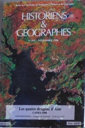 Historiens & Géographes N355 LES QUATRE DRAGONS d'ASIE CAPES 1996