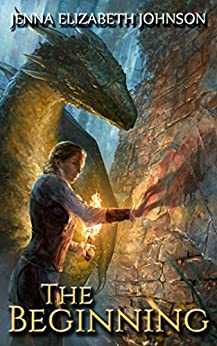 The Beginning: The Legend of Oescienne (Book Two) by [Johnson, Jenna Elizabeth]