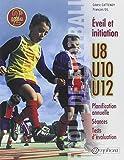École de football : Éveil et initiation (140 séances + tests d'évaluation)...