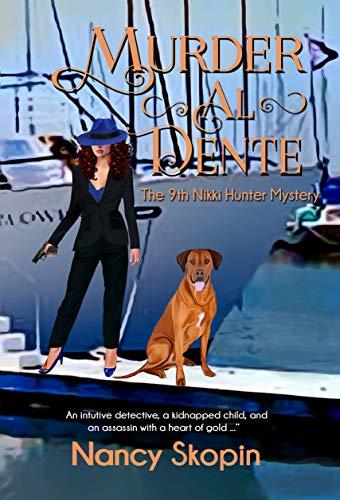 Descargar Libros Formato Murder Al Dente: The 9th Nikki Hunter mystery (Nikki Hunter mysteries) PDF Gratis Descarga