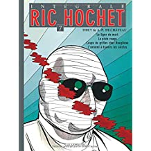 L'intégrale Ric Hochet, tome 7