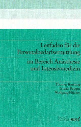 Leitfaden für die Personalbedarfsermittlung im Bereich Anästhesie und Intensivmedizin.