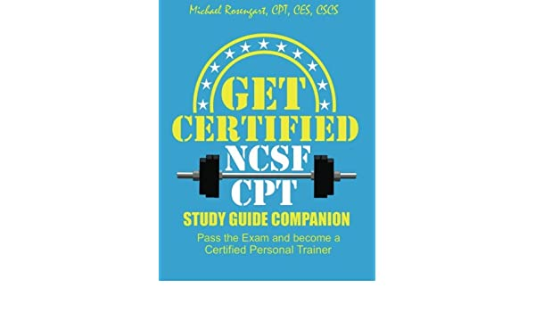 Buy Get Certified Ncsf-cpt: Pass the Ncsf-cpt Exam and Become a ...