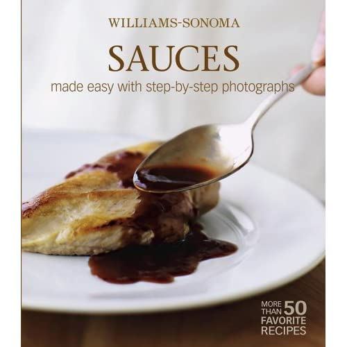 Williams-Sonoma Mastering: Sauces, Salsas & Relishes by Rick Rodgers (2006-04-25)