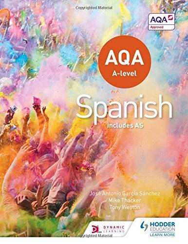 AQA A-Level Spanish (Includes AS) by Tony Weston (2016-05-27)