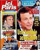 ICI PARIS [No 3179] du 06/06/2006 - LE MAITRE DU ZODIAQUE - ROLAND GIRAUD - JULIEN COURBET - MACHA BERANGER VIREE - ADELINE BLONDIEAU AMOUREUSE - ALBERT DE MONACO - JAZMIN GRACE SON 2EME ENFANT CACHE