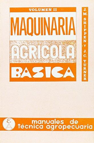 Maquinaria agrícola básica: T.2