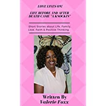 Love Lives On! Life Before and After Death Came A Knockin (English Edition)