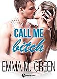 Call me Bitch (l'intégrale)