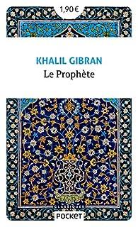 Le Prophète Khalil Gibran Babelio