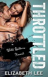 Throttled (Wild Riders Book 1) (English Edition)