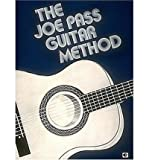 [(The Joe Pass Guitar Method)] [ Created by Hal Leonard Publishing Corporation ] [July, 1996]