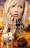 All Hallows' Moon: A Young Adult Paranormal Novel (Seasons of the Moon Book 2) (English Edition)