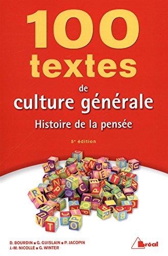 100 textes de culture gnrale : Histoire de la pense
