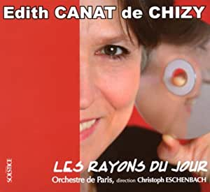 Canat de Chizy;Orchestral works [Import anglais]