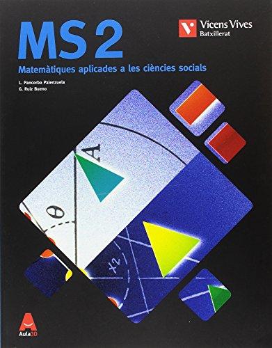 MS 2 BAL/VAL (MAT SOCIALS) BATXILLERAT AULA 3D: 000001 - 9788468245218