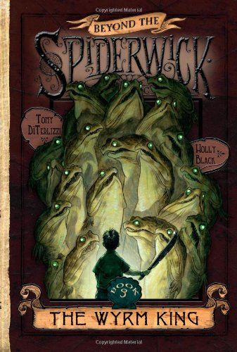 The Wyrm King (Beyond the Spiderwick Chronicles) por Holly Black