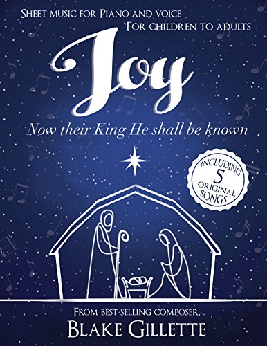 Joy: Now Their King He Shall Be Known