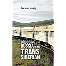 Crossing Russia on the Trans Siberian