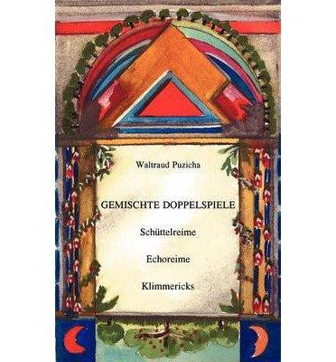 [ GEMISCHTE DOPPELSPIELE (GERMAN) ] BY Puzicha, Waltraud ( Author ) [ 2001 ] Paperback