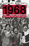 1968 - De grands soirs en petits matins (UNIVERS HISTORI) - Format Kindle - 9782021301595 - 17,99 €